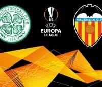 Odds Valencia – Celtic | Europa League 21/2-19